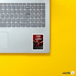استیکر لپ تاپ مثل پادشاه وارد میشم و مثل افسانه میرم روی لپتاپ